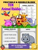 Animal Riddles: Who Am I Handout & Google Slide