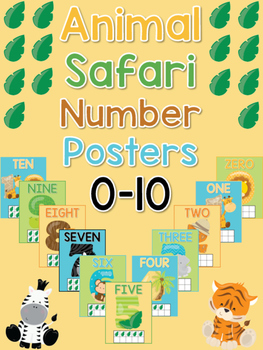 Animal Safari Number Posters - Numbers 0 to 10 - Classroom