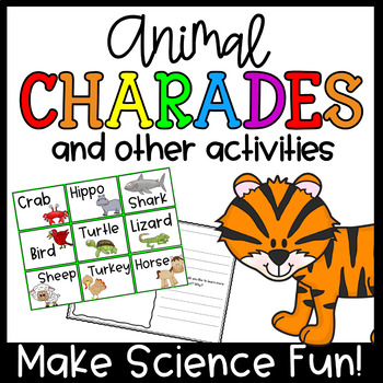 Animals- Charades and Other Activities for Science
