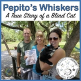 Animal Senses - Pepito's Whiskers: A True Story of a Blind Cat