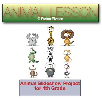 Animal Slideshow Lesson