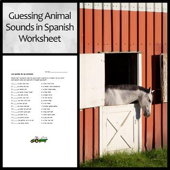 Animal Sounds in Spanish Worksheet