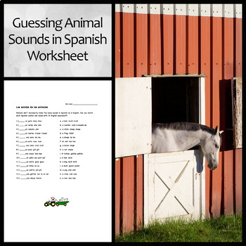 Animal Sounds in Spanish Worksheet