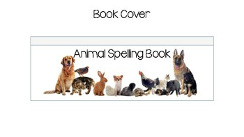 Animal Spelling Practice Book for Life Skills and Autism Classrooms