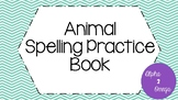 Animal Spelling Practice Book for Life Skills and Autism C