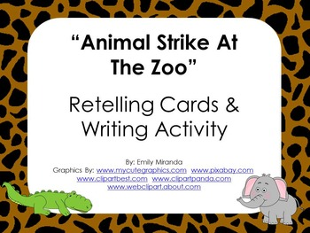 Animal Strike At Zoo: Retell Pictures and Writing Activity