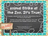 Animal Strike at the Zoo. It's True! - Speech and Language Companion Packet