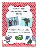 Animal Tales: Long and Short Vowel Stories