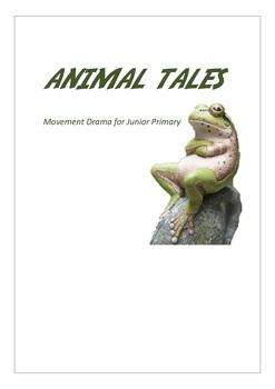 Animal Tales Movement Drama Activity Junior Primary
