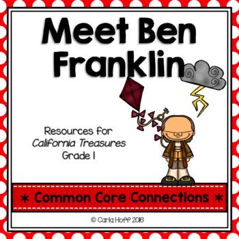 Meet Ben Franklin - Common Core Connections -Treasures Grade 1