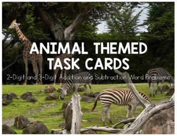 Animal Themed Addition and Subtraction Task Cards 3NBT2
