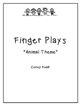 Animal Themed Finger Plays (3) Preschool or Daycare