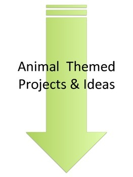 Animal Themed Projects & Ideas