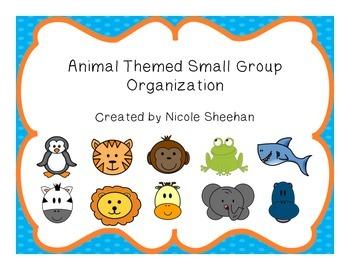 Animal Themed Small Group Organization