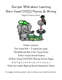 Animal Theme Short Vowel CVC(C) Phonics & Writing Pack