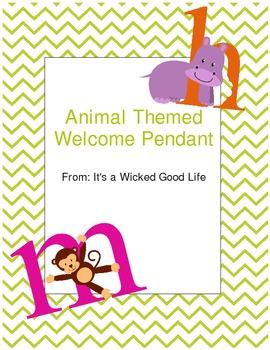 Animal Themed Welcome Pendant