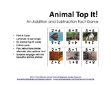 Animal Top It! An Addition and Subtraction Fact Game