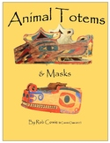 Animal Totems and Masks