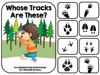Animal Tracks--An Adapted Book & Activities (SPED, Autism)