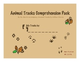 Animal Tracks Comprehension Pack