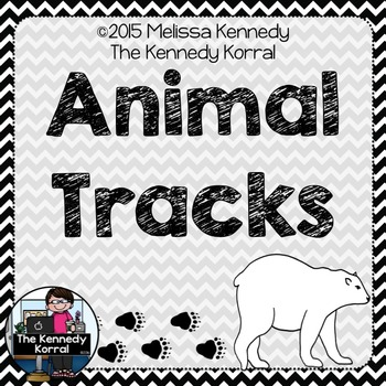Animal Tracks {Anchor Charts, Centers, Sorting Activity}
