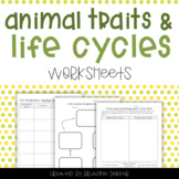 Animal Traits and Life Cycles Worksheets