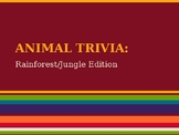Animal Trivia Game (Rainforest Edition)
