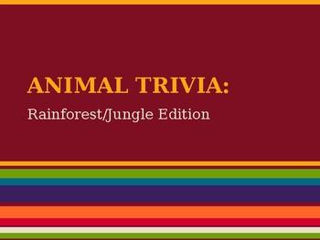 Animal Trivia Game (Rainforest Edition)