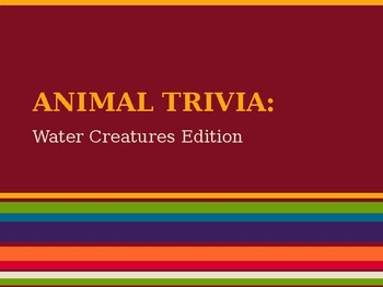 Animal Trivia Game (Water Creatures Edition)