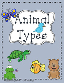 Animals:  Classifying Animal Types