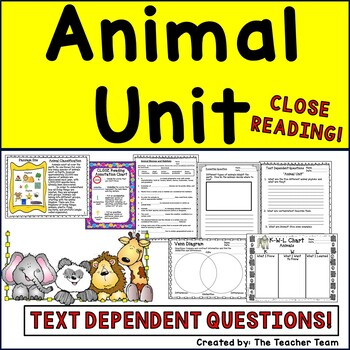 Animal Unit ~ Close Reading ~ Text Dependent Questions