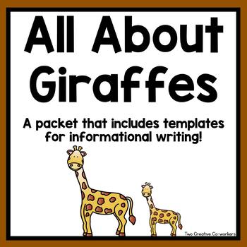 Informational Writing: Animals { Giraffes }