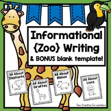Informational Writing Bundle: Zoo Animals { Includes Blank