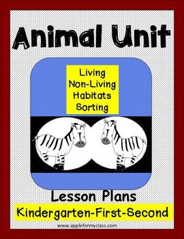 Animal Habitat Living/Nonliving Unit Lesson Plans Kindergarten First Second