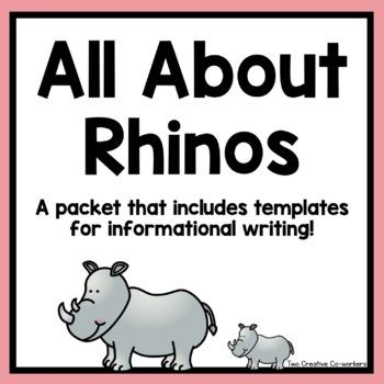 Informational Writing: Animals { Rhinos }