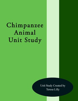 Chimpanzee Animal Unit Study