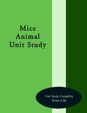 Mice Animal Unit Study