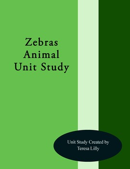 Zebras Animal Unit Study