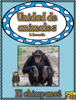 Animal Unit - The Chimpanzee - in Spanish