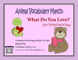 Animal Vocabulary Match: What Do You Love? - A Valentine's