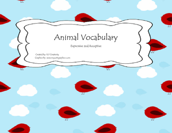 Animal Vocabulary (Receptive and Expressive)