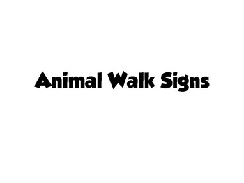 Animal Walk Exercise Signs