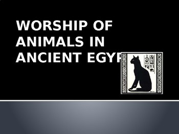 Animal Worship in Ancient Egypt
