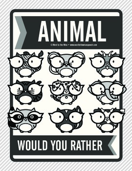 Animal Would You Rather:  Science and ELA Aligned