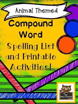 Animal and Bug Themed Compound Word Spelling & Word Work Activities!