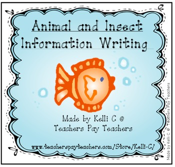 Information Writing Packet about Animals and Insects