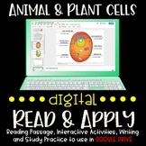 Animal and Plant Cells + Organelles DIGITAL Read and Apply
