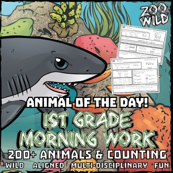 Animal of the Day! -- 1st Grade Morning Work Bundle -- ENT