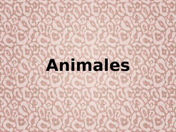 Animales Spanish animal vocabulary