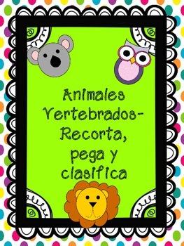Animales Vertebrados- Libro (Recorta, pega y clasifica)